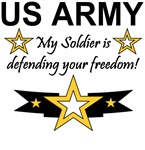 Army My soldier is defending your freedom