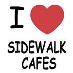 I heart sidewalk cafes