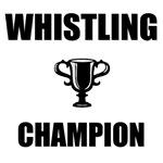 whistling champ