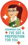Grammar Girl I've Got A Preposition Merchandise