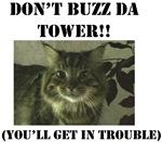 Don't Buzz da Tower!! T-shirts