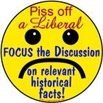 Piss Off a Liberal...