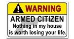 Warning Armed Citizen