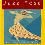 Jazz Fest Dancing Cares Away