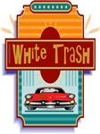 White Trash Award