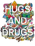 Hugs AND Drugs