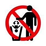 No Trashing Babies