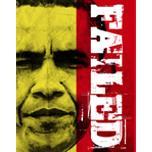 Obama Has Failed