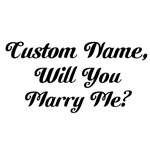 Personalized Marry Me
