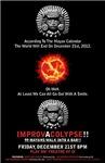 Improvacalypse with Bent Theatre - Dec 21, 2012