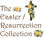 Easter / Resurrection Collection