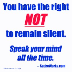 RIGHT NOT TO REMAIN SILENT!