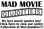 Mad Movie Quotes