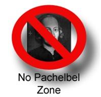 MUSIC: No Pachelbel Zone