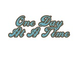 One Day at a Time T-Shirts
