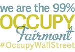 Occupy Fairmont T-Shirts