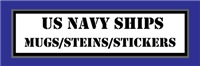Navy Ship Mugs/Steins/Stickers
