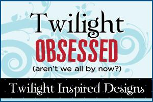 Twilight Inspired Designs