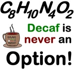 Not Decaf