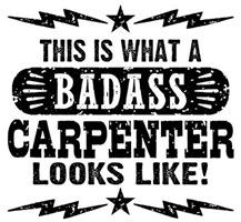Badass Carpenter t-shirts