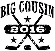 Big Cousin 2016 Hockey t-shirt