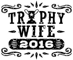 Trophy Wife 2016 t-shirt