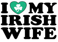 I Love My Irish Wife t-shirts