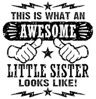 Awesome Little Sister  t-shirt