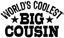 World's Coolest Big Cousin t-shirt