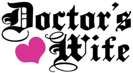 Doctor's Wife t-shirts