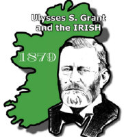 Ulysses S. Grant and the Irish