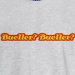 Bueller? Bueller?