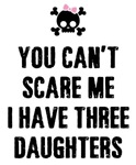 I Have 3 Daughters Funny