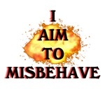 Aim To Misbehave!