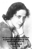 Jewish Philosopher Hannah Arendt on Good & Evil