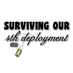 Surviving Our 4th Deployment