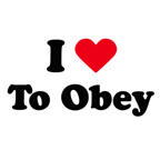 i love to obey
