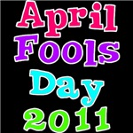 April Fool's Day 2011