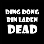 Ding Dong Bin Laden Dead White