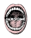Jawsome Mouth