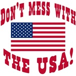 Don't Mess with the U.S.A. Patriotic!