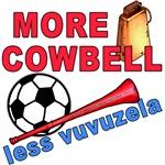 Less Vuvuzela More Cowbell T-shirts