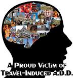 Travel-Induced ADD