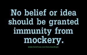 Belief Immunity Mockery
