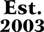 Est. 2003