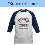 Breast Cancer - Squeeze