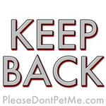 KEEP BACK