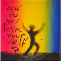 35.how do you love your self..?