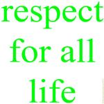 326.[green] respect for all life..