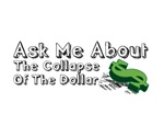 Dollar Collapse - Ask Me